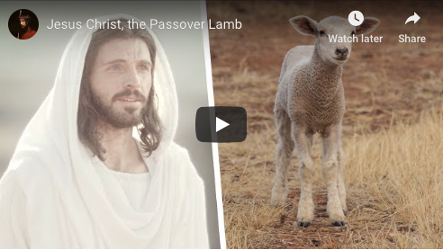 Jesus Christ, the Passover Lamb
